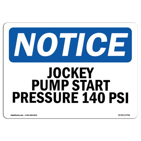 Plastic Lawn Jockey (OSHA Notice Sign - Jockey Pump Start Pressure 140 Psi | Choose from: Aluminum, Rigid Plastic or Vinyl Label Decal | Protect Your Business, Construction Site, Warehouse & Shop Area)