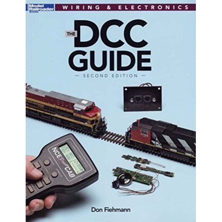Kalmbach How To - Kalmbach 12488 The DCC Guide, 2nd Edition Book, How it Works, Wiring, Decoders