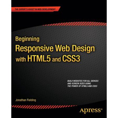 Beginning Responsive Web Design with Html5 and (Beginning Responsive Web Design With Html5 And Css3)