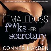 Female Boss F**ks her Secretary, A - Audiobook