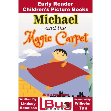 Michael and the Magic Carpet: Early Reader - Children