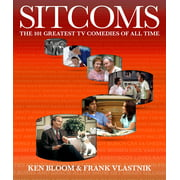 Sitcoms : The 101 Greatest TV Comedies of All Time