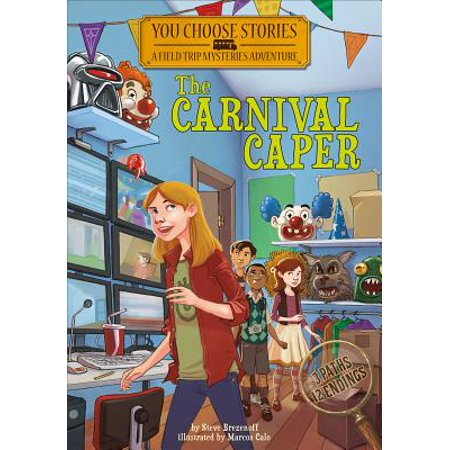 The Carnival Caper : An Interactive Mystery Adventure](Life Is A Carnival)