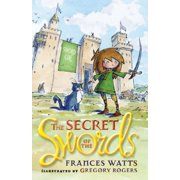 The Secret of the Swords: Sword Girl Book 1 - eBook