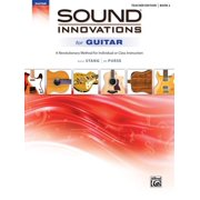 Sound Innovations for Guitar, Bk 2 : A Revolutionary Method for Individual or Class Instruction