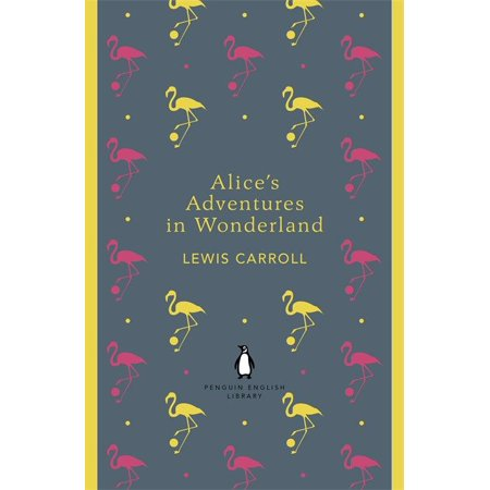 Wonderland Penguins - Penguin English Library Alice's Adventures in Wonderland