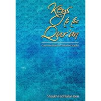 Keys to the Qur'an: Keys to the Qur'an: A Commentary on Selected Surahs (Hardcover)