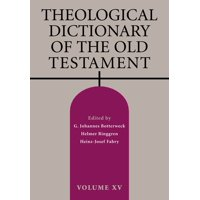 Theological Dictionary of the Old Testament, Volume XV