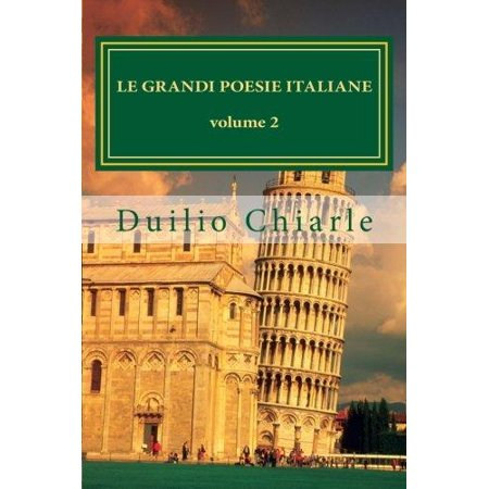 Le Grandi Poesie Italiane Volume 2  Antologia Di Grandi Autori Della Poesia Italiana