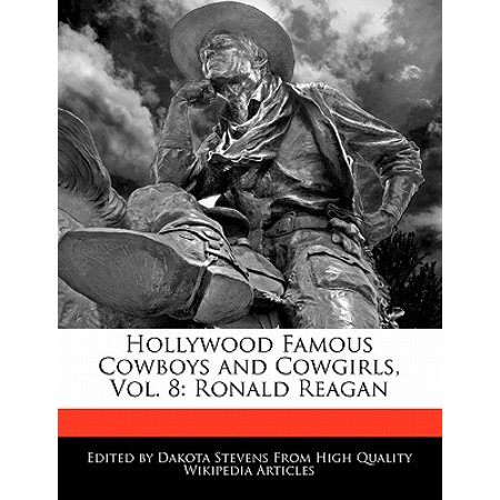 Hollywood Famous Cowboys and Cowgirls, Vol. 8 : Ronald Reagan