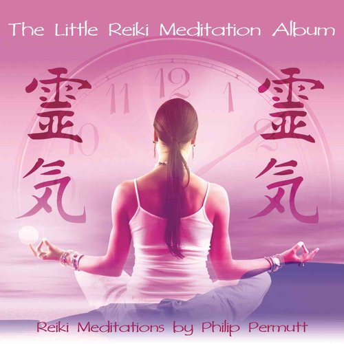 The Little Reiki Meditation: PDF Included: Library Edition