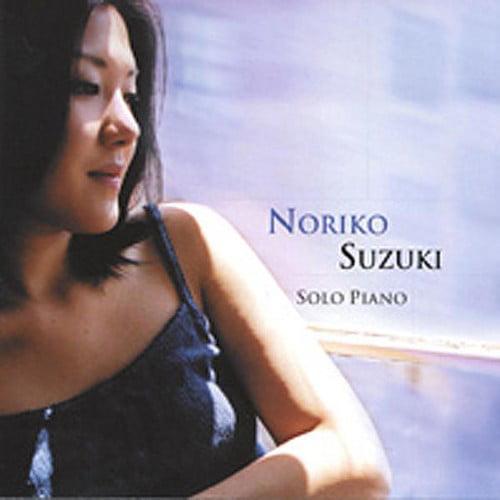Noriko Suzuki Solo Piano by CD BABY.COM/INDYS