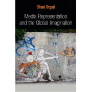 Global Media and Communication: Media Representation and the Global Imagination (Paperback)