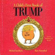 A Child's First Book of Trump - Audiobook