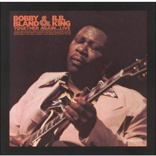 Bobby Bland & B.B. King: Together Again...Live