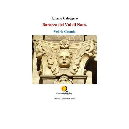 Barocco Gift - Barocco del Val di Noto. Vol. 6: Catania - eBook
