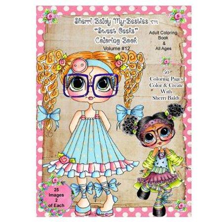 Sherri Baldy TM My-Besties TM Sweet Geeks Coloring Book (Geek Brille Mit Linsen)