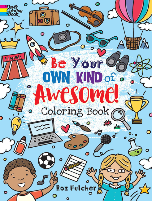 - Dover Coloring Books: Be Your Own Kind Of Awesome!: Coloring Book  (Paperback) - Walmart.com - Walmart.com