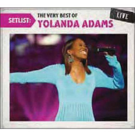 Setlist: The Very Best Of Yolanda Adams Live (Listen To The Yolanda Adams Morning Show)