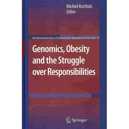 Genomics  Obesity And The Struggle Over Responsibilities