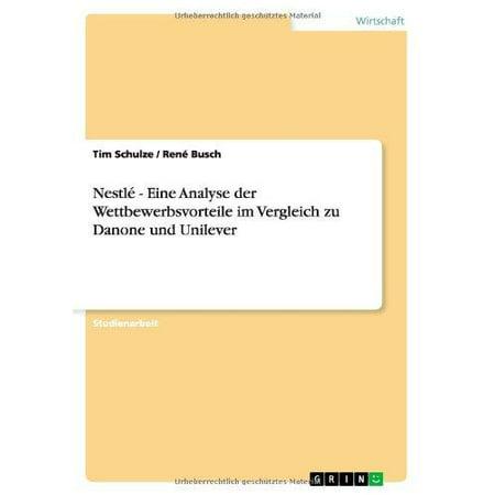 Nestle   Eine Analyse Der Wettbewerbsvorteile Im Vergleich Zu Danone Und Unilever
