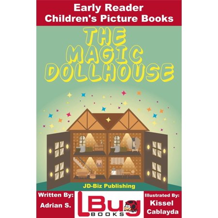 The Magic Dollhouse: Early Reader - Children