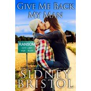 Give Me Back My Man - eBook