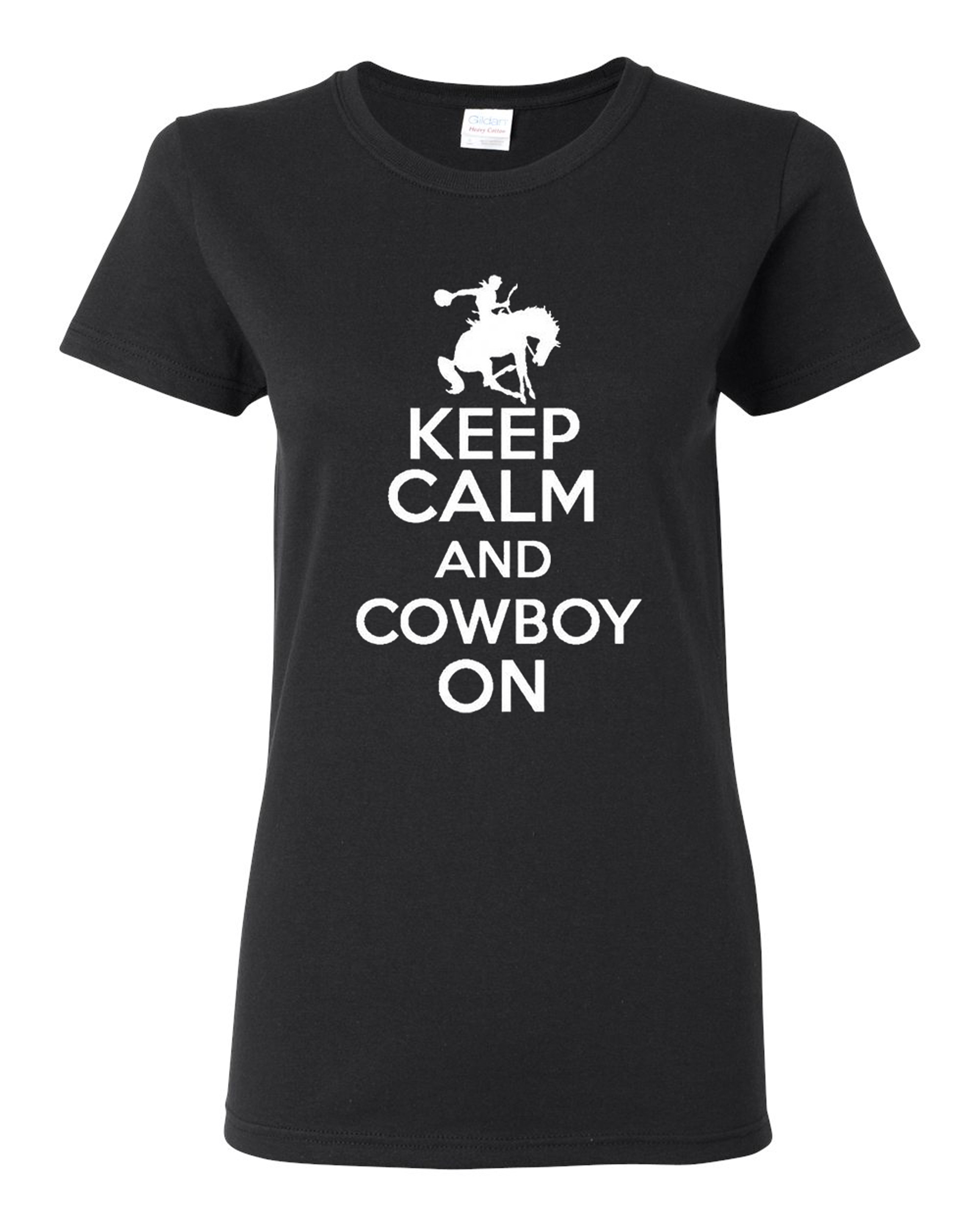 Ladies Keep Calm And Cowboy On Rancher T-Shirt Tee