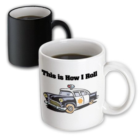 3dRose This Is How I Roll Police Cop Car - Magic Transforming Mug, 11-ounce