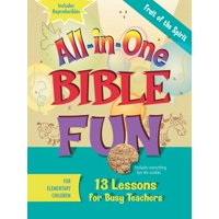 All-In-One Bible Fun for Elementary Children: Fruit of the Spirit : 13 Lessons for Busy Teachers
