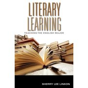 Scholarship of Teaching and Learning: Literary Learning: Teaching the English Major (Paperback)