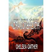 Dragonbreath Part Three: Queens - eBook