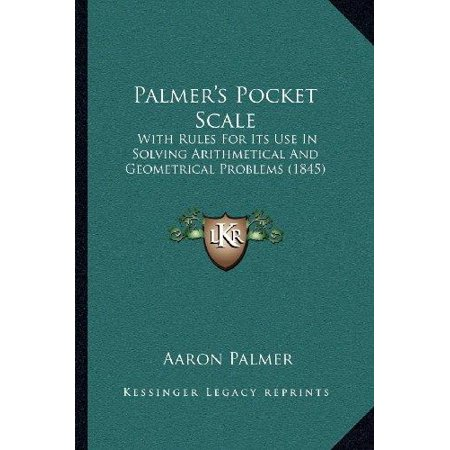 Palmer's Pocket Scale: With Rules for Its Use in Solving Arithmetical and Geometrical Problems (1845) - image 1 de 1