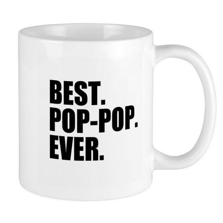 CafePress - Best Pop Pop Ever Mugs - Unique Coffee Mug, Coffee Cup (Best Zit Pop Ever)