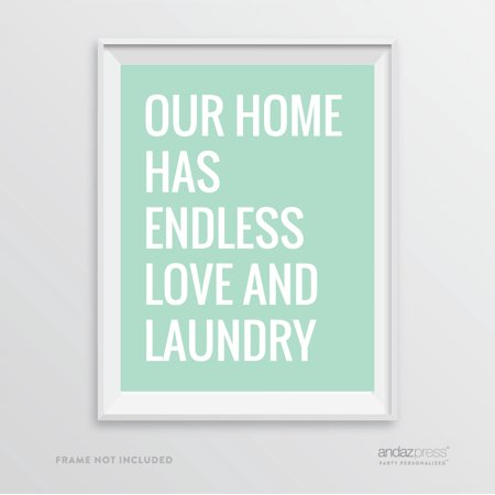 Our Home Has Endless Love and Laundry, Mint Green Laundry Room Wall Art Decor Graphic Signs - Mint Room Decor