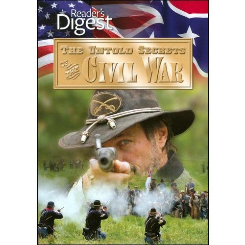 The Untold Secrets Of The Civil War