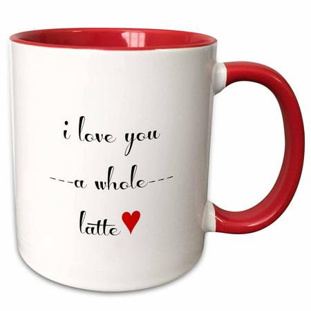 - 3dRose I love you a whole latte - Two Tone Red Mug, 11-ounce