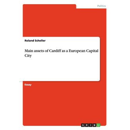 Main Assets of Cardiff as a European Capital City