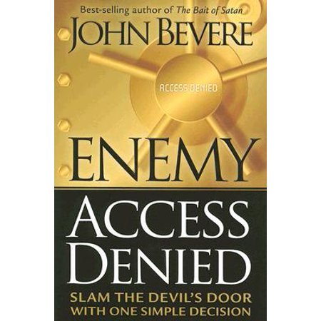 Enemy Access Denied : Slam the Door on the Devil with One Simple