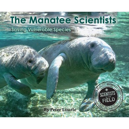The Manatee Scientists : Saving Vulnerable Species ()