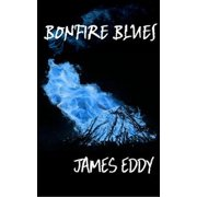 Bonfire Blues - eBook