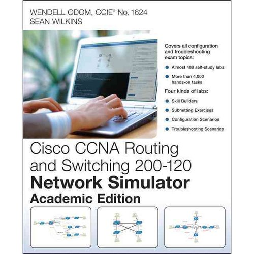 Cisco Ccna Routing and Switching 200-120 Network Simulator: Academic Edition