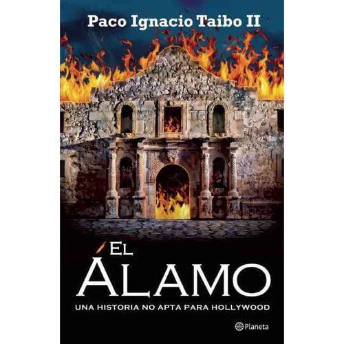 El Alamo / The Alamo: Una historia no apta para Hollywood / A Story Not suitable for Hollywood