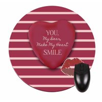 You, My Dear, Make My Heart Smile - Round Shape Mouse Pad - Love/ Valentine's Day Gift