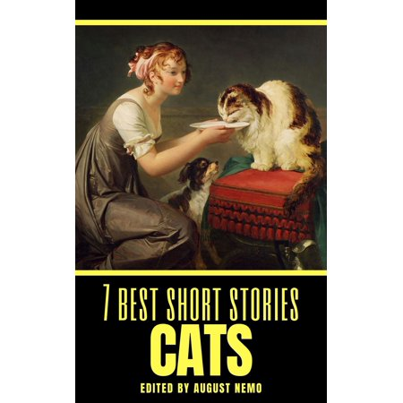 7 best short stories: Cats - eBook (Seven Of The Best Cocktails For Men)