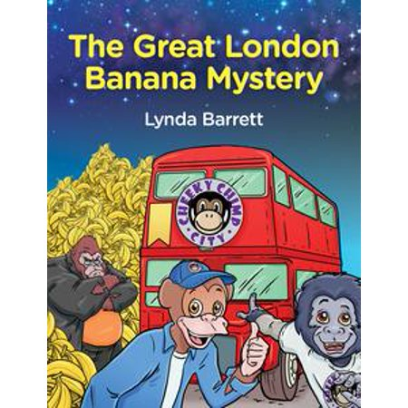 Cheeky Chimp City: The Great London Banana Mystery - eBook (Man City Inflatable Bananas)