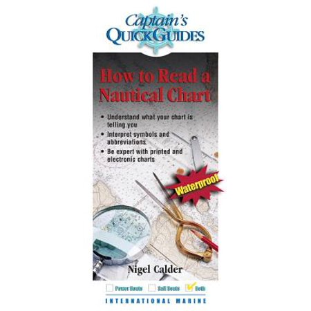 How To Read a Nautical Chart: A Captain's Quick Guide - eBook ()