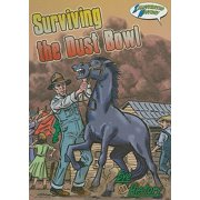 Surviving the Dust Bowl : Illustrated History