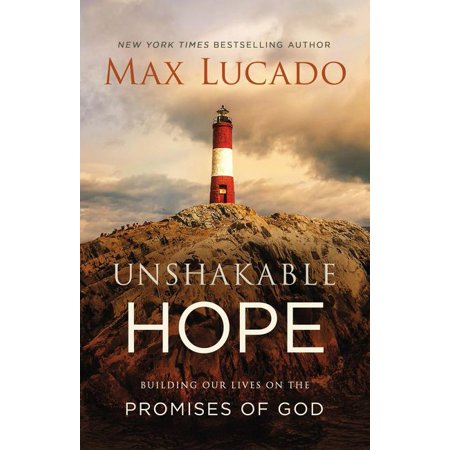 Unshakable hope building our lives on the promises of - Discount tire garden of the gods ...