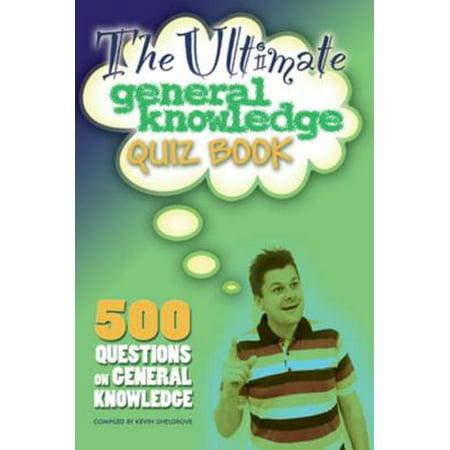 The Ultimate General Knowledge Quiz Book - eBook